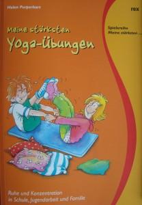 Meine stärksten Yoga-Übungen