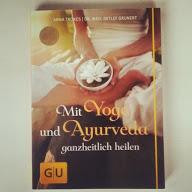 Buchcover: Mit Yoga und Ayurveda ganzheitlich heilen