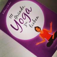 111 Gründe Yoga zu lieben
