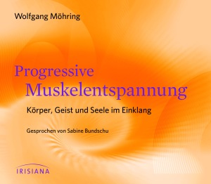 Progressive Muskelentspannung CD von Wolfgang Moehring
